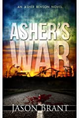 Asher's War (Asher Benson Book 3) Kindle Edition