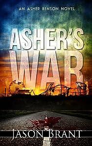 Asher's War (Asher Benson Book 3)