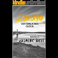 Zatago: Gefährliches Glück (German Edition) book cover