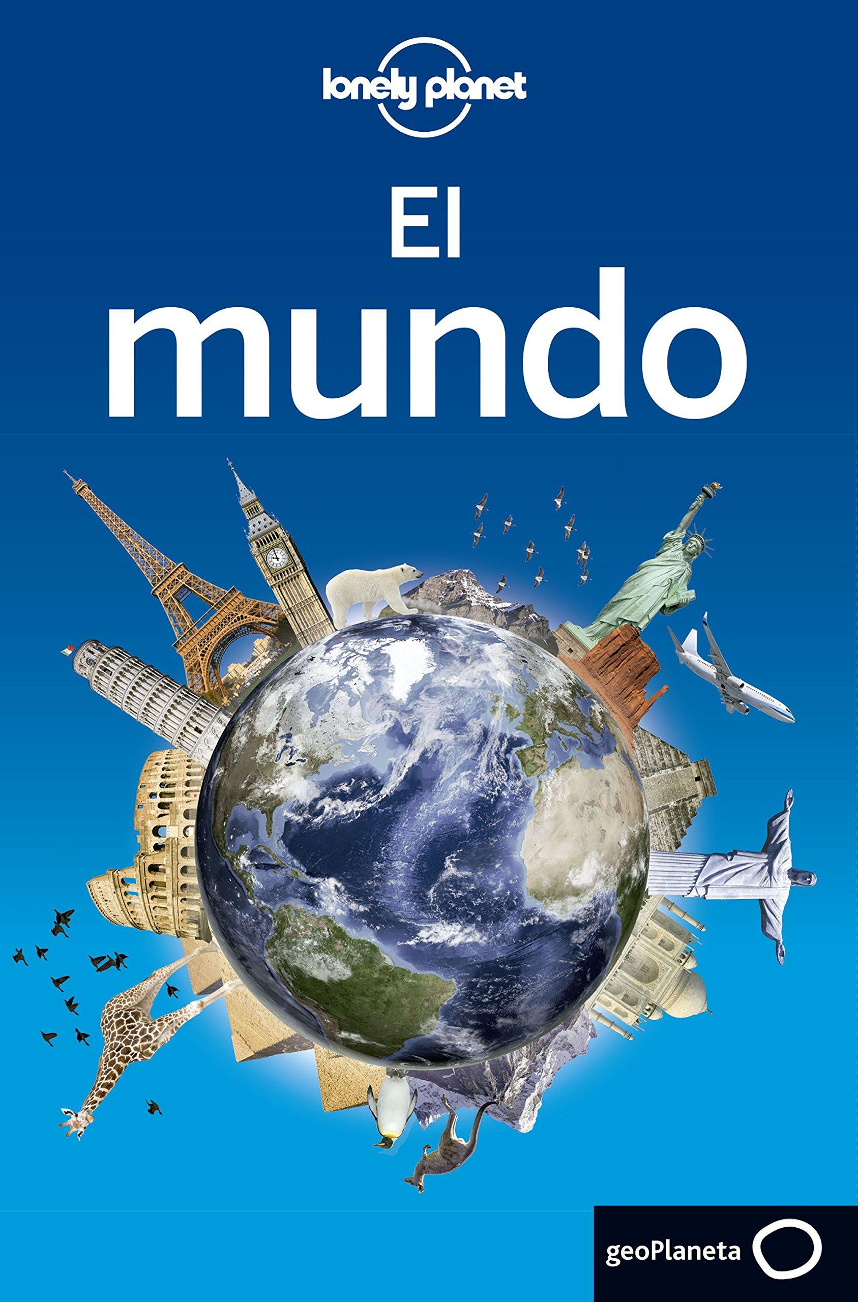 El mundo (Viaje y Aventura) [Idioma Inglés]: Amazon.es: AA. VV., Delgado Castro, Alberto, Bosch Ferrer, Carme, García García, Jorge: Libros
