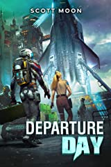 Departure Day: They Came for Blood, Book 4 Kindle Edition