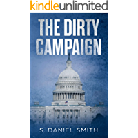 The Dirty Campaign