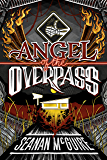 Angel of the Overpass (Ghost Roads Book 3)