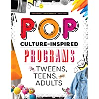 Pop Culture-inspired Programs for Tweens, Teens, and Adults