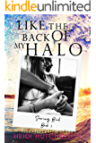 Like the Back Of My Halo (Soaring Bird Book 1)