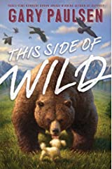 This Side of Wild: Mutts, Mares, and Laughing Dinosaurs Kindle Edition