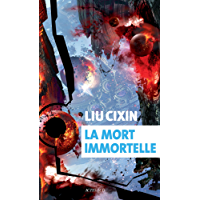 La mort immortelle (Exofictions)