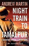 Night Train to Jamalpur (Jim Stringer Book 9)