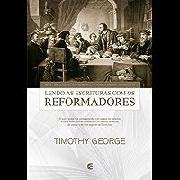Lendo a Escritura com os reformadores
