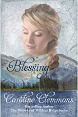Blessing (The Widows of Wildcat Ridge Book 2) Kindle Edition