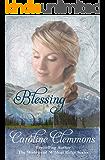Blessing (Widows Of Wildcat Ridge Book 2)