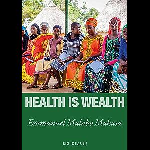Health is wealth (Big Ideas Book 3)