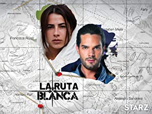 Watch La Ruta Blanca | Prime Video