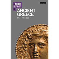 A Short History of Ancient Greece (I.B.Tauris Short Histories)