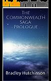 The Commonwealth Saga: Prologue