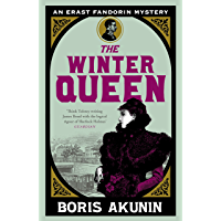 The Winter Queen: An Erast Fandorin Mystery 1 (Erast Fandorin Mysteries) (English Edition)