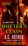 Shifter's Claim: A Paranormal Shapeshifter Werejaguar Romance (The Shadow Shifters Book 4)