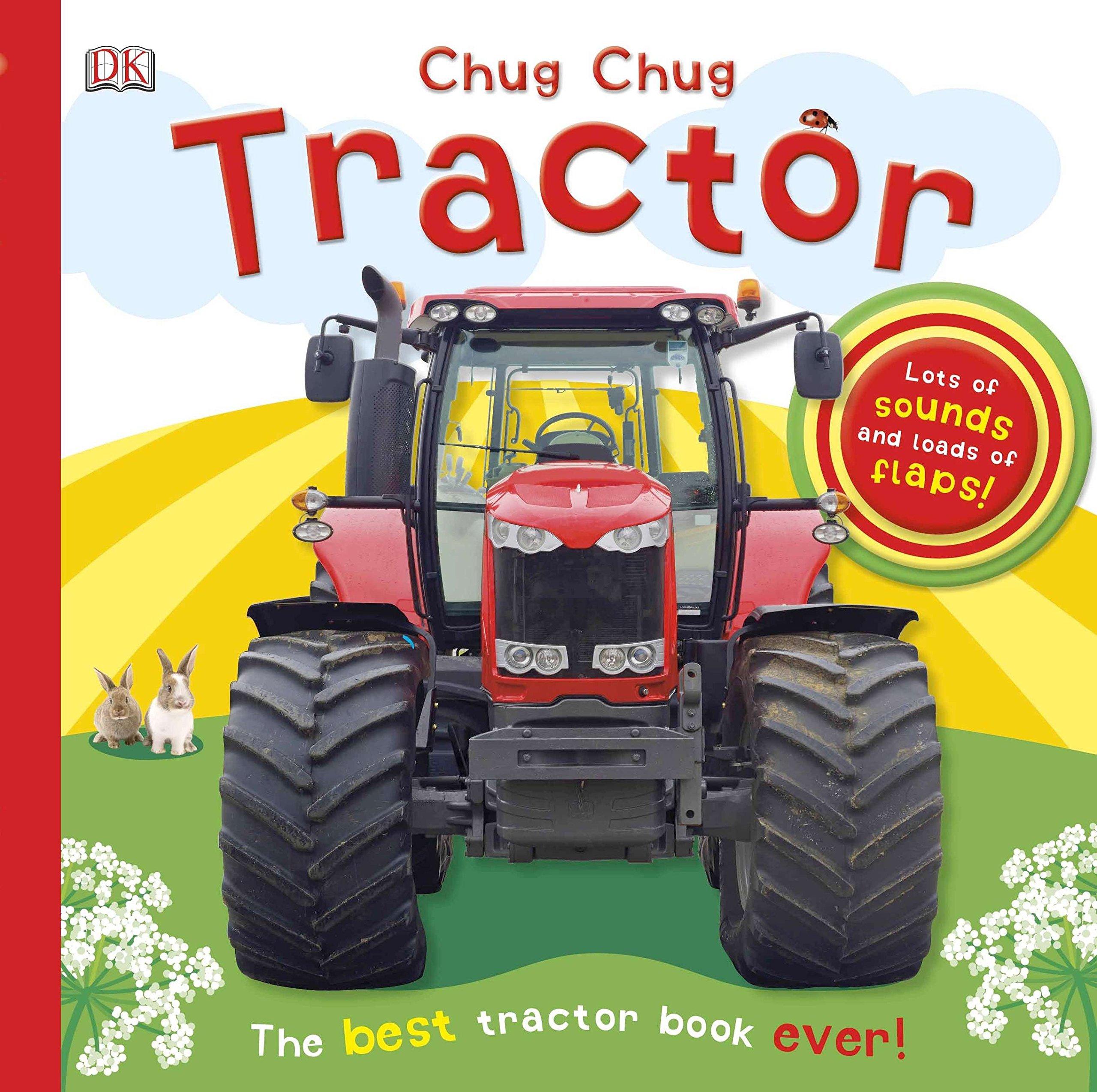 Chug, Chug Tractor Board book – September 16, 2013 DK DK Children 1465414266 Transportation - General
