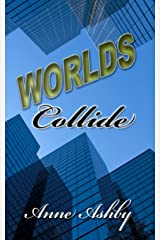 Worlds Collide Kindle Edition