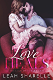 Love Heals (The Love Duet Book 2)