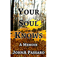 Your Soul Knows: Trust the Whisper of Your Soul (Every Breath Is Gold Book 3) (English Edition)