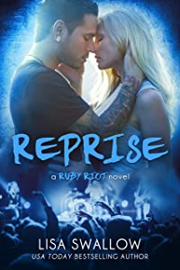 Reprise: A British Rock Star Romance (Ruby Riot Book 3)