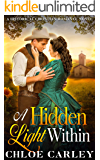 A Hidden Light Within: A Christian Historical Romance Novel