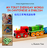 My First Everyday Words in Cantonese & English: with Jyutping pronunciation