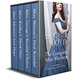The Complete Miss Mayhem: Miss Watson's First Scandal, Miss George's Second Chance, Miss Radley's Third Dare, Miss Merton's Last Hope