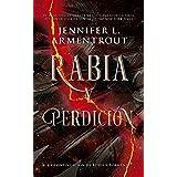 Rabia y perdición (Spanish Edition)