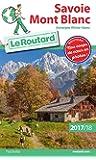 Guide du Routard Savoie Mont Blanc 2017/18