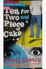 Tea for Two and a Piece of Cake Paperback
