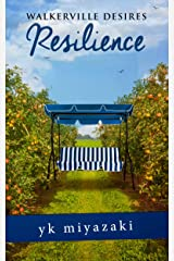 Walkerville Desires—Resilience: Book Four Kindle Edition