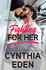 Fighting For Her (Wilde Ways Book 5) Kindle Edition
