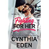 Fighting For Her (Wilde Ways Book 5)