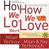 How We Love Study Kit - Milan & Kay Yerkovich - How We Love: A Revolutionary Approach to Deeper Connections in Marriage (Book + Workbook)