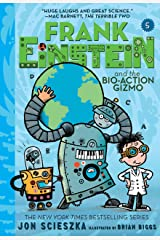 Frank Einstein and the Bio-Action Gizmo (Frank Einstein Series #5): Book Five Kindle Edition