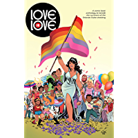 Love is Love: Exclusive Digital Edition book cover