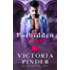 Forbidden Earl (Princes of Avce Book 5)
