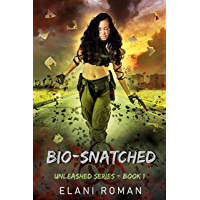 Bio-Snatched: Unleashed Series book cover