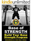 Base Of Strength: Build Your Base Strength Program