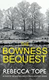 The Bowness Bequest (The Lake District Mysteries)