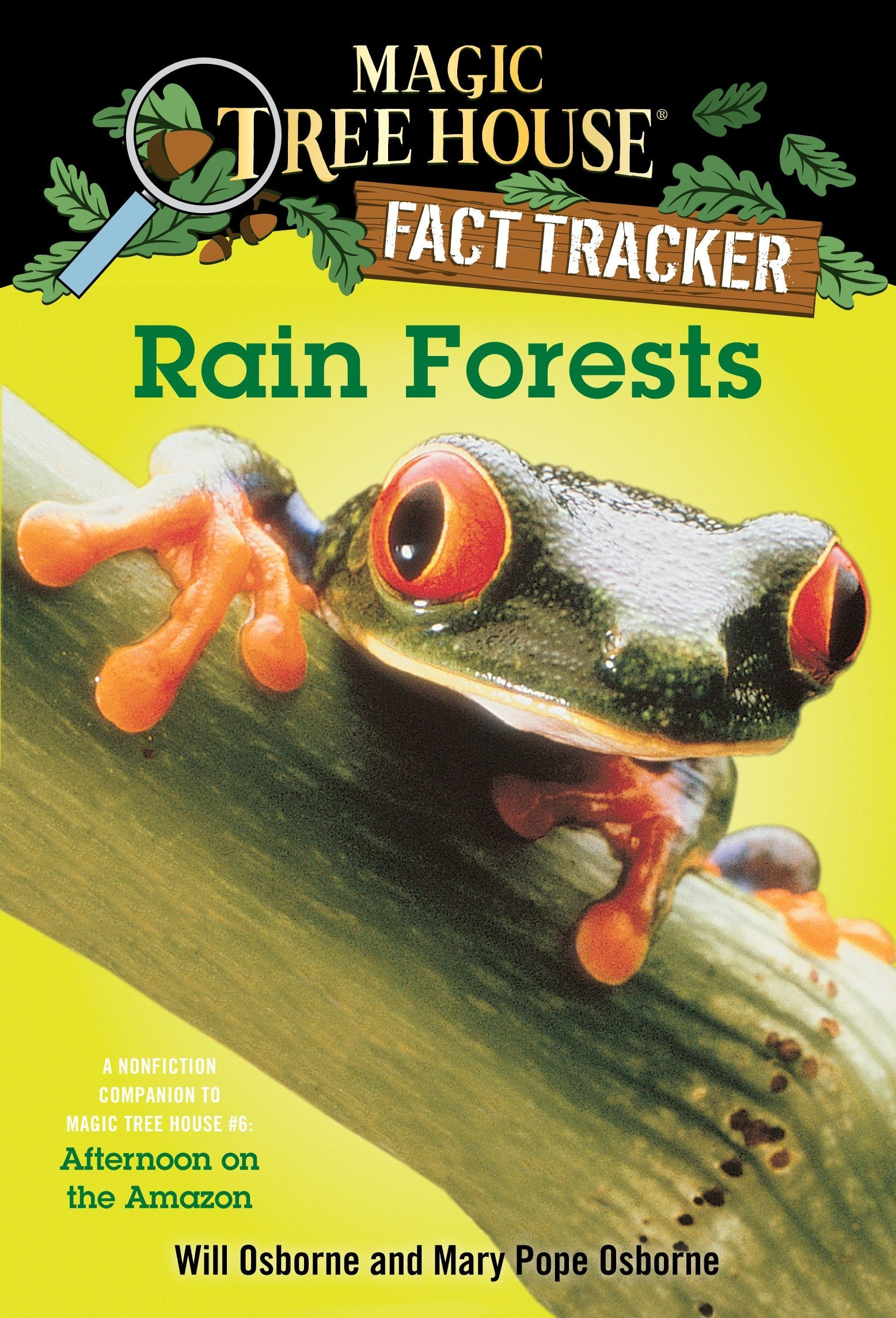 Rain Forests (Magic Tree House Research Guide): Mary Pope Osborne, Will  Osborne, Sal Murdocca: 9780375813559: Amazon.com: Books