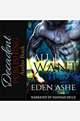 All I Want: Spirits of Laken, Book 2 Audible Audiobook