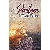 Partner Betrayal Trauma