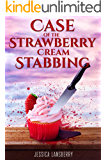 Case of the: Strawberry Cream Stabbing (The Cookie Club Cozy Mystery Novels Book 1) (English Edition)