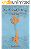 An Oxford Holiday (An Ingenious Mechanical Devices Short Story Book 1)
