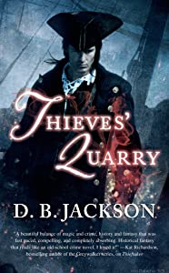 Thieves' Quarry (The Thieftaker Chronicles Book 2)