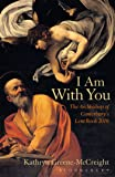 I Am With You: The Archbishop of Canterbury's Lent Book 2016