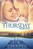 One Thursday Morning: Inspirational Romance (Christian Fiction) (Diamond Lake Series Book 1) (English Edition)
